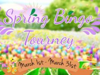 Spring Bingo Tourney and Giveaways