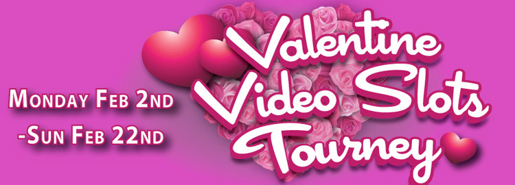Valentine Video Slots Tournament