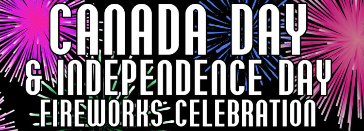 Canada Day and Independence Day Fireworks Celebration