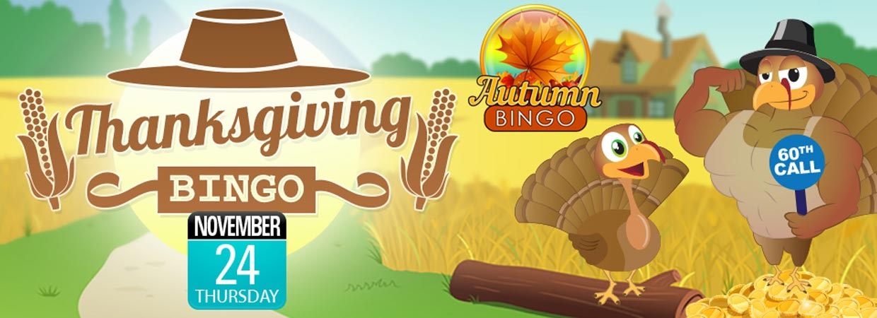 Thanksgiving Bingo playing for incredible cash prizes every game