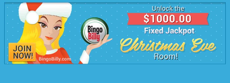 Bingo Billy offers a $1000.00 fixed jackpot on Christmas Eve