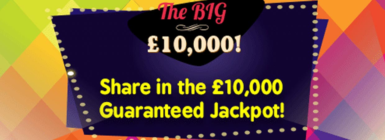 The BIG £10K at Two Fat Ladies Bingo