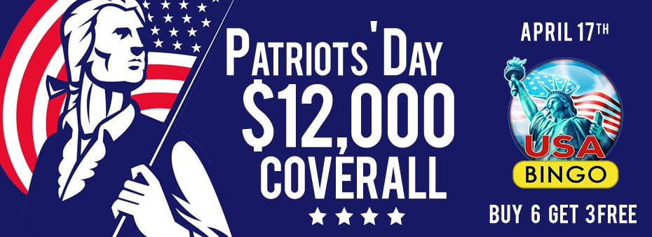Patriot's Day Bingo $12,000 Coveralls