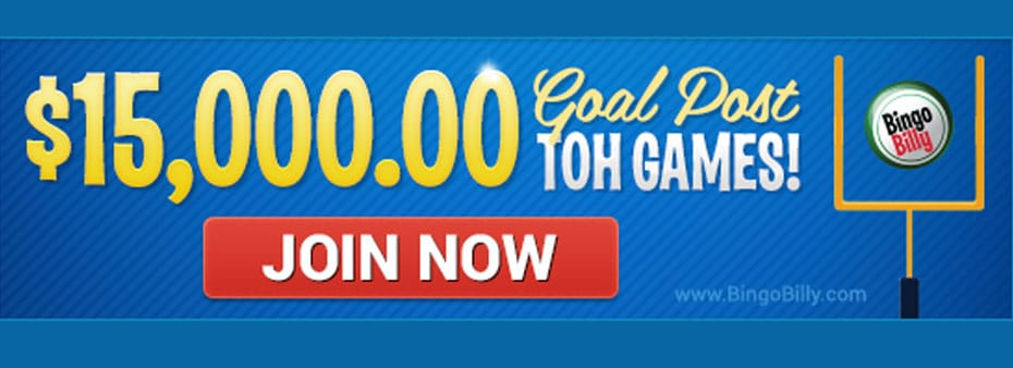Score Big With $15,000 Goal Post TOH Games at BingoBilly