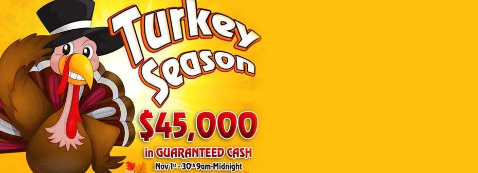 Turkey Bingo Season with $45,000 in Guaranteed Cash