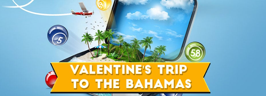 Valentine's Bingo Trip to the Bahamas
