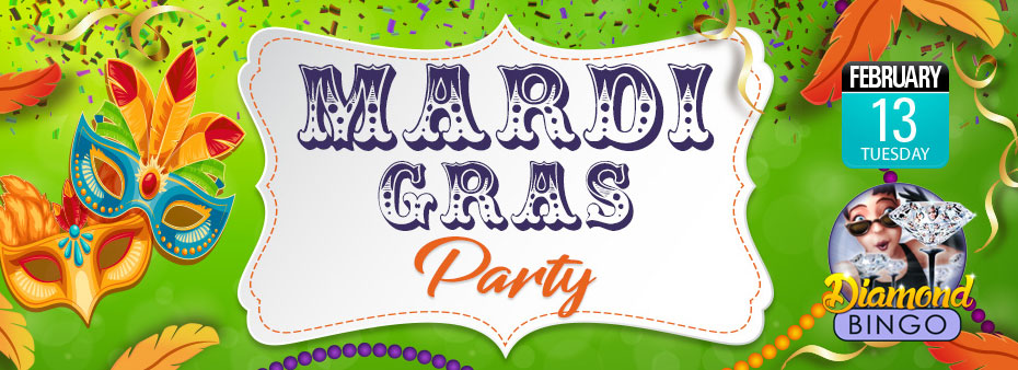 Mardi Grass Bingo Party with fantastic cash prizes to be won