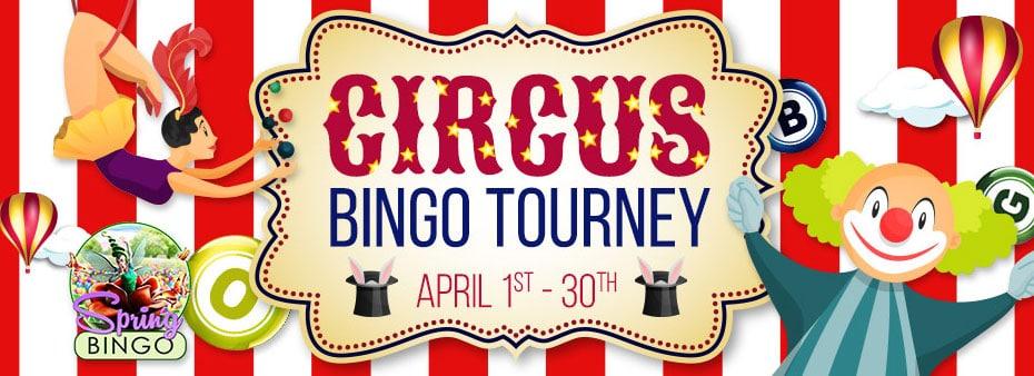 Circus Bingo Tourney – Join in the Circus Bingo fun all month long