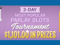 3-Day Most Popular Parlay Slots Tourney that starts on Friday