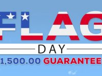 Flag Day $1,500 Guaranteed - Celebrate with guaranteed cash prizes to be won