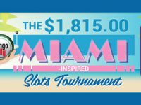 $1,815 Miami-Inspired Slots Tournament Starts Saturday