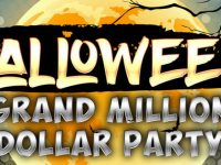 $2 million in the Halloween Grand Million Dollar Party!