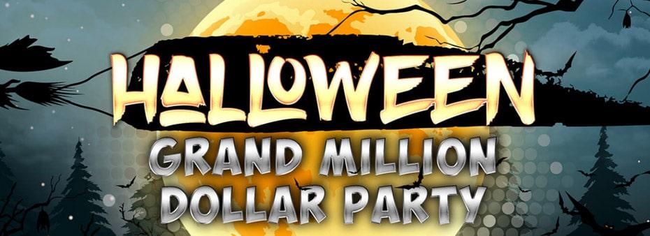 $2 million in the Halloween Grand Million Dollar Party!