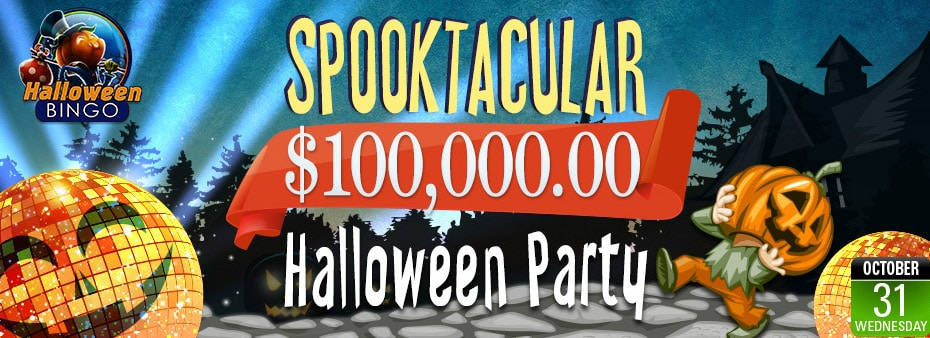 Spooktacular $100,000.00 Halloween Bingo Party