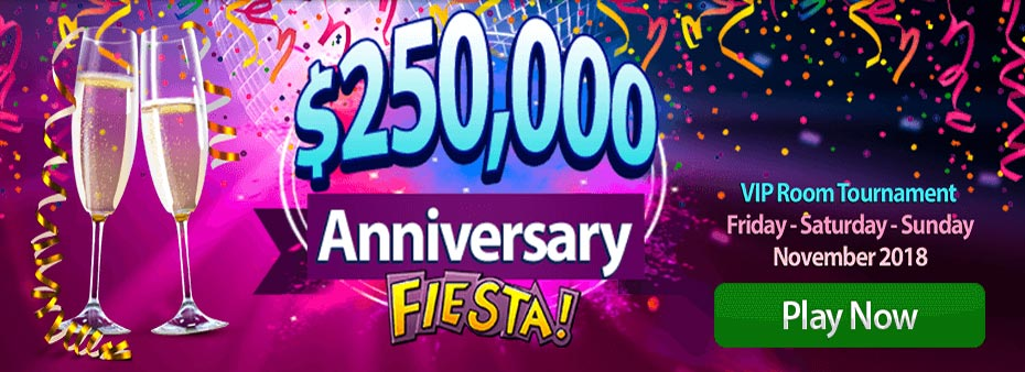 $250,000 Anniversary Fiesta VIP Bingo Room Tournament