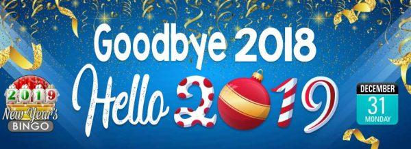 Goodbye 2018 Hello 2019 Say goodbye to 2018 and be a bingo winner