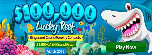 $100,000 Lucky Reef Bingo and Casino Contest