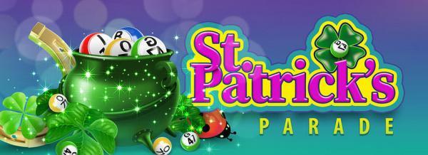 St. Patrick's Parade – win the $1.717,00 bingo jackpot!