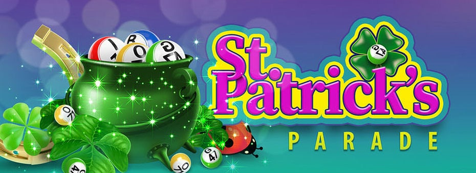 St. Patrick's Parade – win the $1.717,00 bingo jackpot!