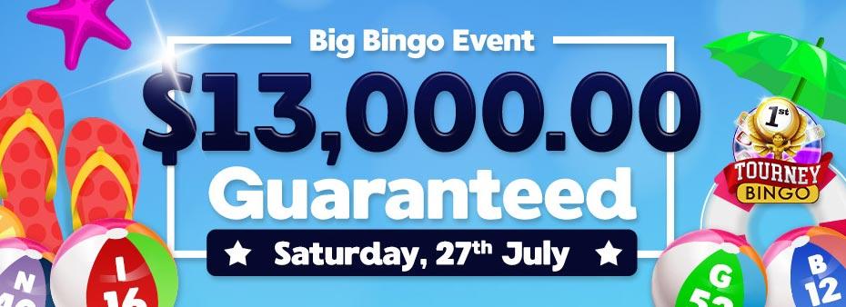 Big Bingo Event $13,000.00 Guaranteed Big Bingo Bonanza with huge cash prizes