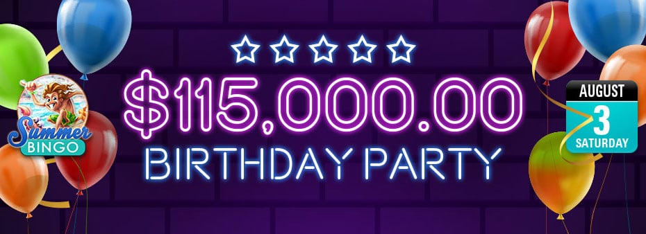 Kick start a month of Birthday celebrations with up to $115,000.00 of cash prizes to be won!