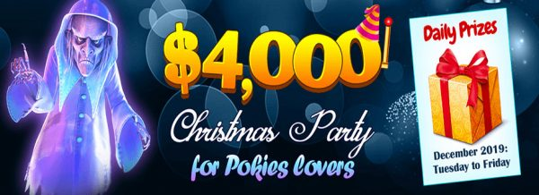 The $4,000 Christmas Party for Pokies lovers December 2019: Tuesday to Friday