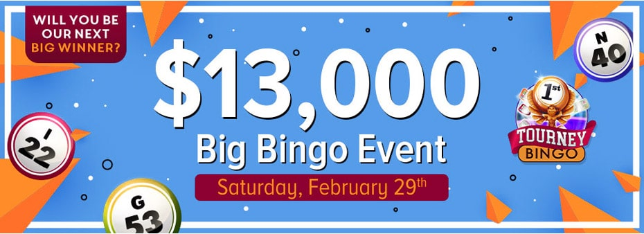 Saturday, February 29, Cyber Bingo biggest bingo event of the month