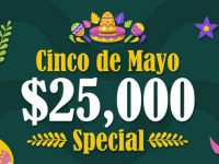 $25000 Coverall Cinco de Mayo special at Spring Bingo Spirit Room