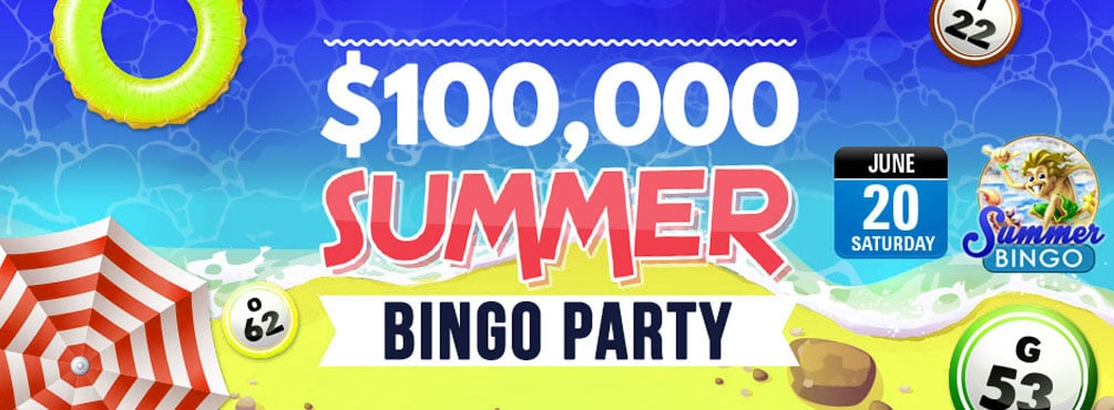 Join Cyber Bingo on Saturday, June 20 EDT for our $100,000 Summer BINGO Party!