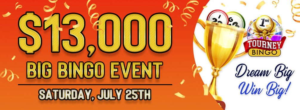 Participate in Cyber Bingo $13,000 Big BINGO Event