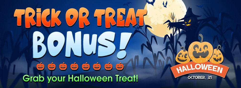 Trick or Treat Bonus! Grab up to 300% on your second deposit of the day