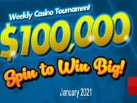$100,000 Spin to Win Big! Weekly Casino Tournament – January 2021