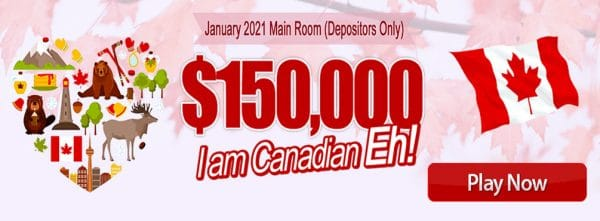 $150,000 I am Canadian Eh! – January 2021 Main Room