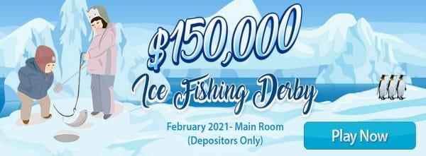 $150,000 Ice Fishing Derby! – February 2021 Main Room
