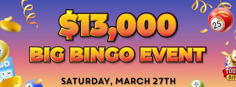 Score big in Bingo Spirit $13,000 Big Bingo Event!