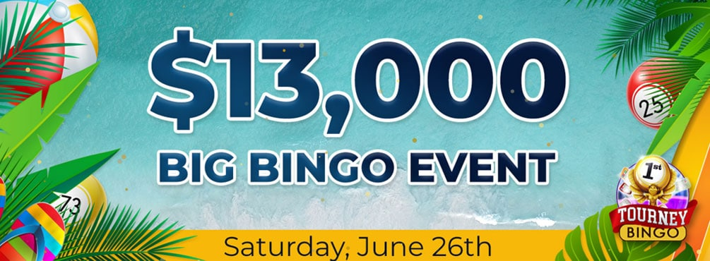 $13,000 Big Bingo Event – Summer's here this June with our Biggest BINGO Event