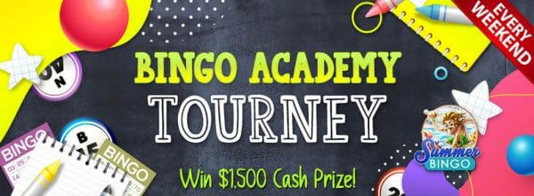 Bingo Academy Tourney Win $1,500 cash in September