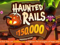 150,000 Haunted Rails Weekend Room Fri, Sat, and Sun 11PM EST