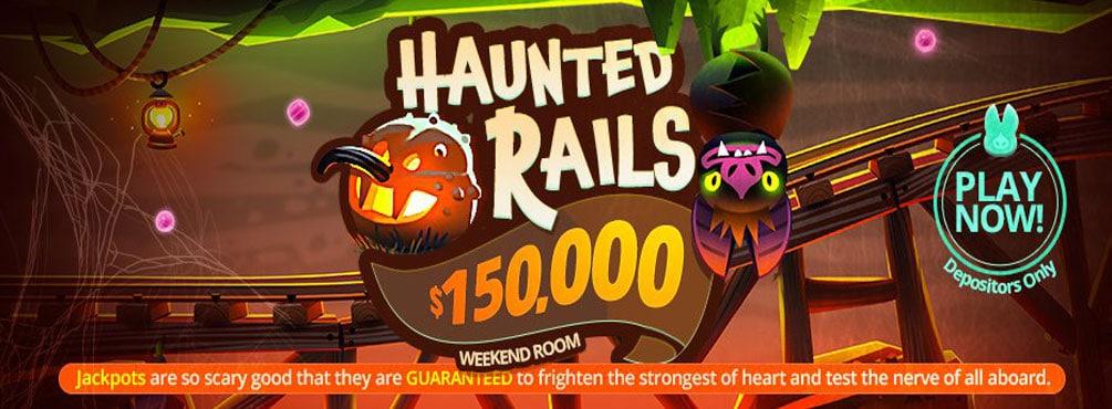 $150,000 Haunted Rails Weekend Room Fri, Sat, and Sun 11PM EST