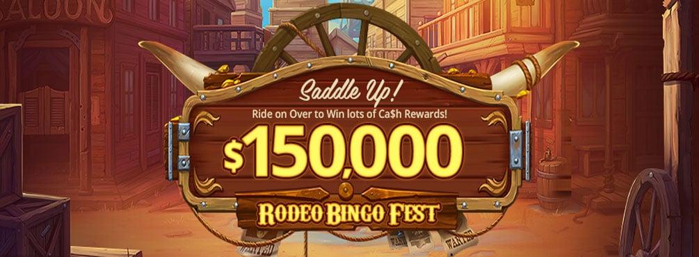 $150,000 Rodeo Bingo Fest! October 2021 at AmigoBingo