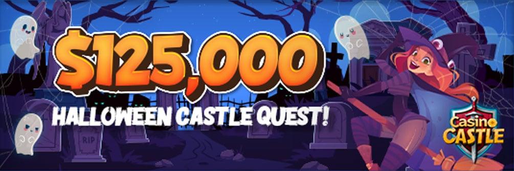 Casino Castle – $125,000 Halloween Castle Quest!